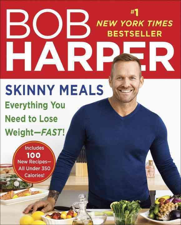 #1 NEW YORK TIMES BESTSELLER From Bob Harper, the bestselling author of The Skinny Rules and Jumpstart to Skinny and the star of NBCs ongoing smash reality show The Biggest Loser, comes 100 delicious