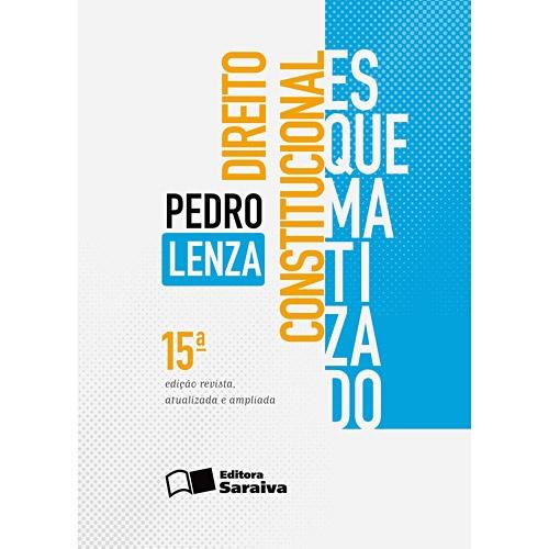 Direito Constitucional Esquematizado - Pedro Lenza.