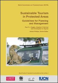 Sustainable tourism in protected areas : guidelines for planning and management | IUCN Library System