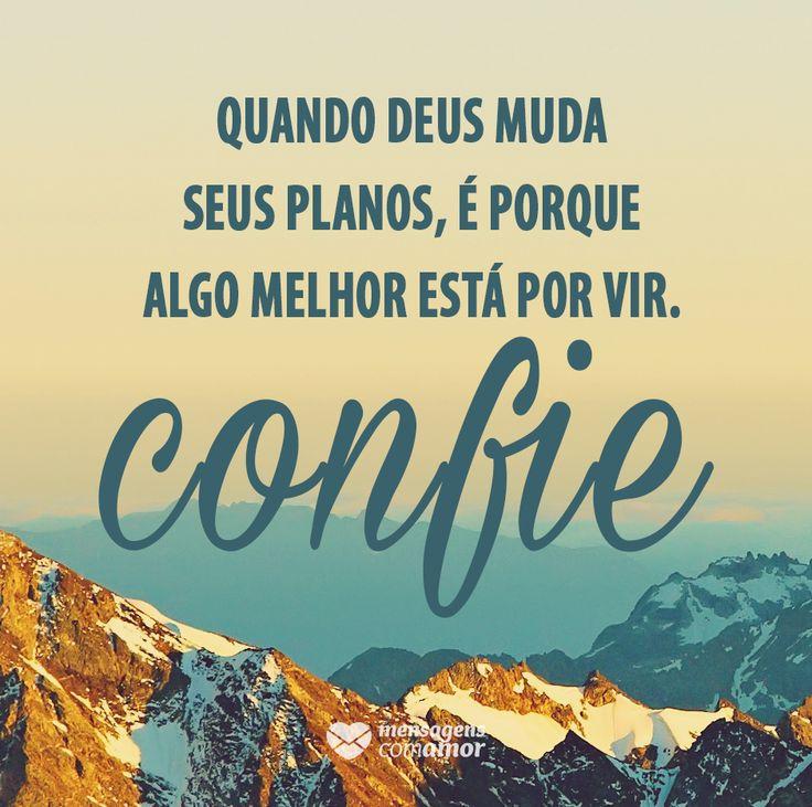 #mensagenscomamor #confiar #Deus #planos #frases #reflexões
