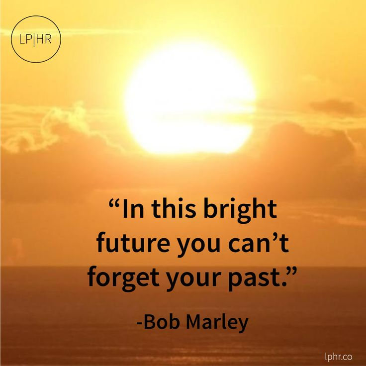 In this bright #future you can't forget your past. // @BobMarley #hope #compassion #jammin