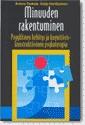 Minuuden rakentuminen - Psyykkinen kehitys ja kognitiivis-konstruktiivinen psykoterapia