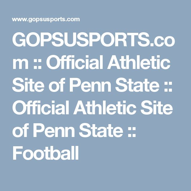 GOPSUSPORTS.com  :: Official Athletic Site of Penn State  :: Official Athletic Site of Penn State :: Football