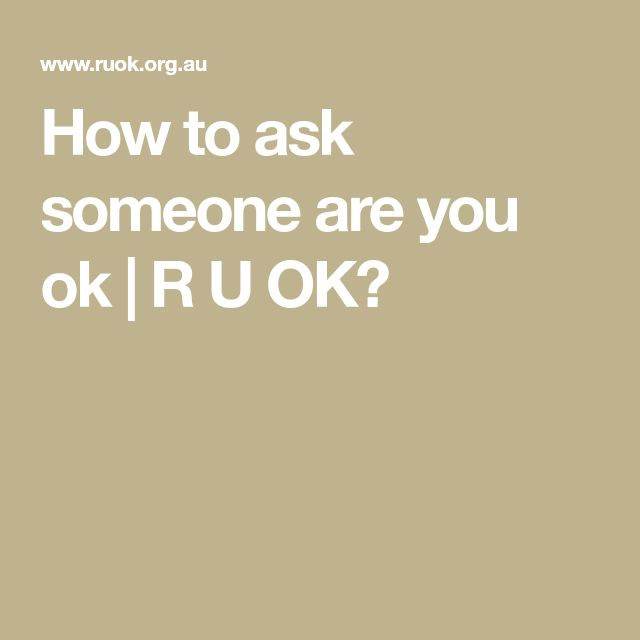 How to ask someone are you ok | R U OK?