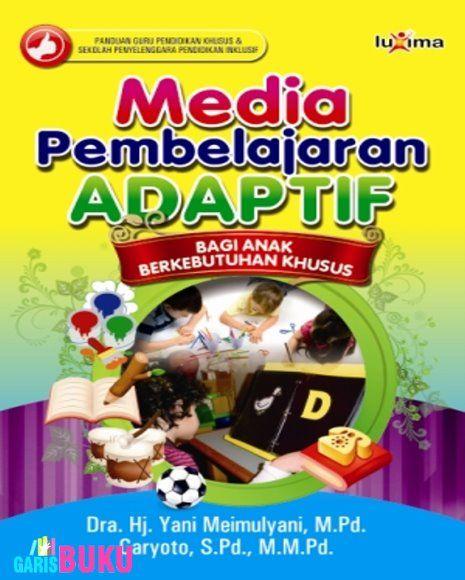 Buku Media Pembelajaran Adaptif Bagi Anak Berkebutuhan Khusus