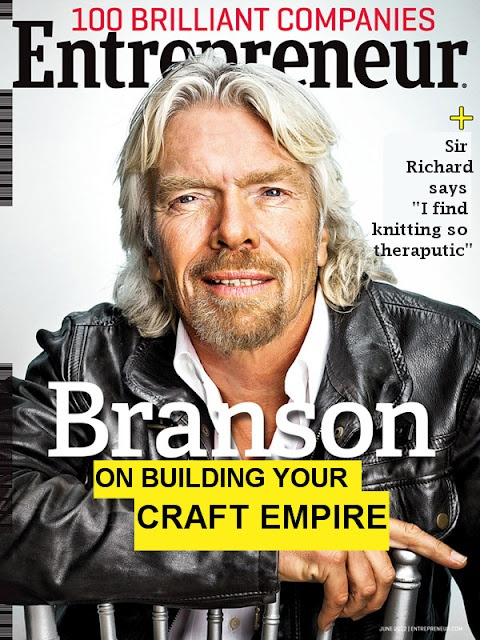 Richard Branson's tips for getting ahead in the craft world @ Craft Blog UK: Strictly speaking Sir Richard isn't talking specifically about craft businesses (and I may have had a little photshop fun), but I wanted to make the point that it can be incredibly useful to apply tips from helpful start up business websites like www.entrepreneur.com, www.startupbritain.org , www.enterprisenation.com and www.startupdonut.co.uk to your craft business.