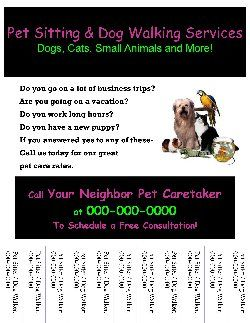 Start Your Own Small Business With Professional Business Forms And Support - Pet Sitting/Dog Walking Flyer #9