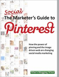 """The Social Marketer's Guide to Pinterest"" – Pinterest is more than just the hottest social media phenomenon of 2012, it is a valuable new channel of addictive viral exposure and new customers for a growing number of web sites. For marketers, there are opportunities and challenges that are quite different from those at Facebook and Twitter."