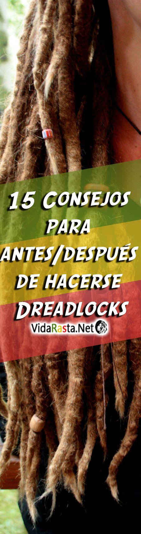 15 Consejos para antes/después de hacerse Dreadlocks  #Dreadlocks #Rastas #VidaRasta