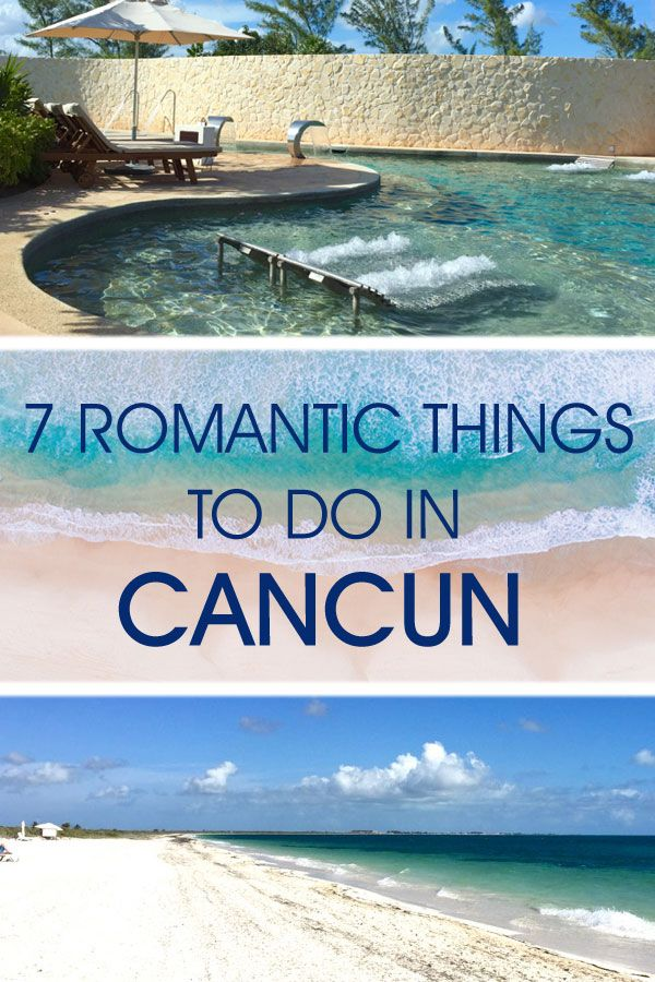 Planning a romantic getaway in Mexico? Here are some ideas of things to do in #cancun