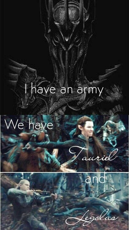 """ I have an army! We have Tauriel and Legolas."" #quotes #humor #thehobbit #elves #sauron #lordoftherings #thehobbit #legolas #tauriel #salabaker #orlandobloom #evangelinelilly"