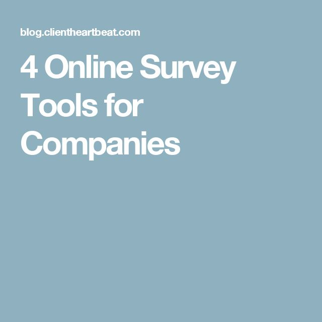 4 Online Survey Tools for Companies
