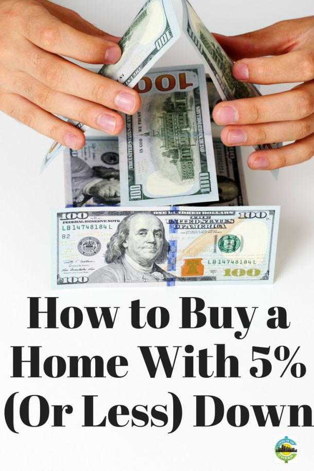 How to buy a house with 5% (or less) down payment - Living On The Cheap