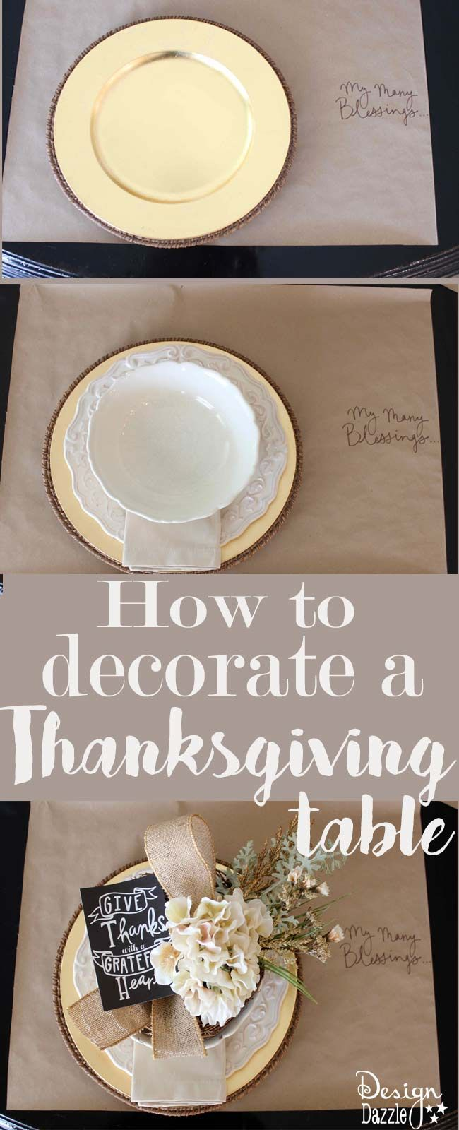 "I'm sharing how-to decorate step-by-step  a Thanksgiving tablescape - a bit of neutral with a touch of glitz. Free printable ""Give Thanks with a Grateful Heart"". MichaelsMakers Design Dazzle"