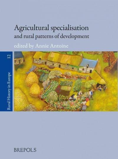 Agricultural Specialisation and Rural Patterns of Development