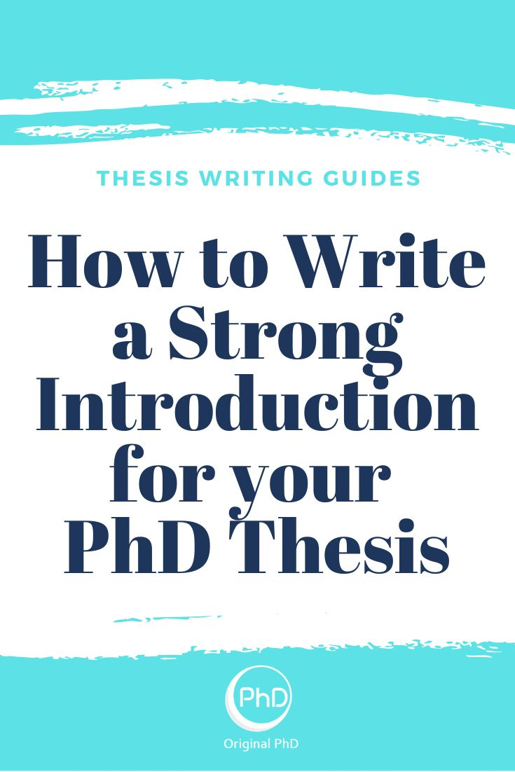 How to Write a Strong Introduction for your PhD Thesis in 16