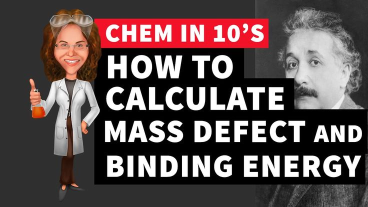 How to Calculate the Mass Defect and Binding Energy
