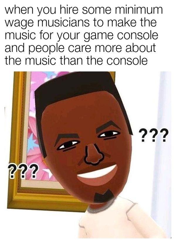 Wii Music Be Like Funny Meme Funny Memes Memes Funny
