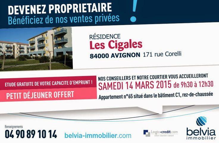 DEVENEZ PROPRIÉTAIRE sur Avignon ! Bénéficiez de nos ventes privées !  RENDEZ-VOUS : RÉSIDENCE LES CIGALES 171 rue Corelli 84000 AVIGNON  Nos conseillers et notre courtier vous accueilleront samedi 14 mars 2015 de 9h30 à 12h30 dans l'appartement n°65 situé dans le bâtiment C1, rez-de-chaussée.  ÉTUDE GRATUITE DE VOTRE CAPACITÉ D'EMPRUNT ! Petit déjeuner offert  Imprimez votre invitation : http://formulaires.belvia-immobilier.com/vente-privee-belvia Renseignements : 04 90 89 10 14