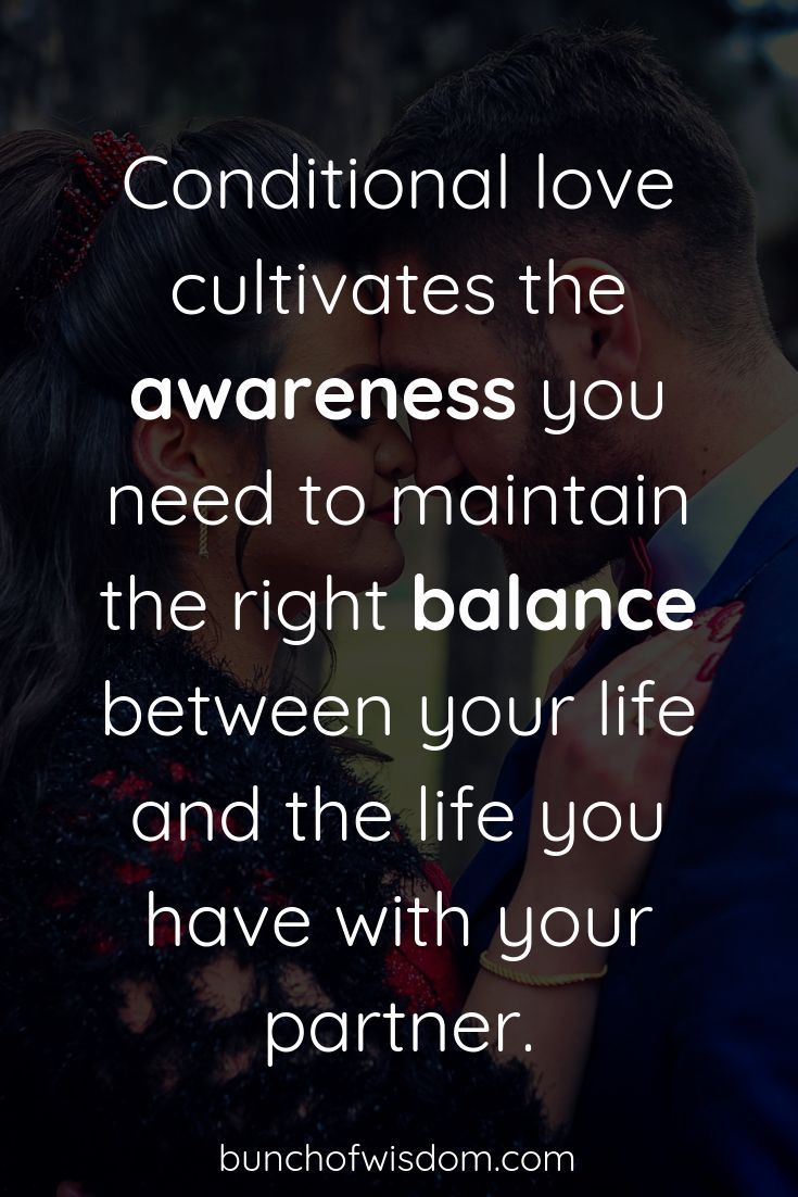 Conditional Love Quotes : conditional, quotes, Unconditional, Ruins, Relationships, BUNCH, WISDOM, Conditional, Love,, Words, Quotes,, Alpha, Quotes