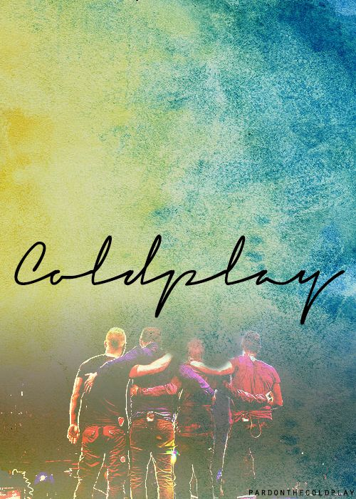 Don't trust anyone who does not like Coldplay.