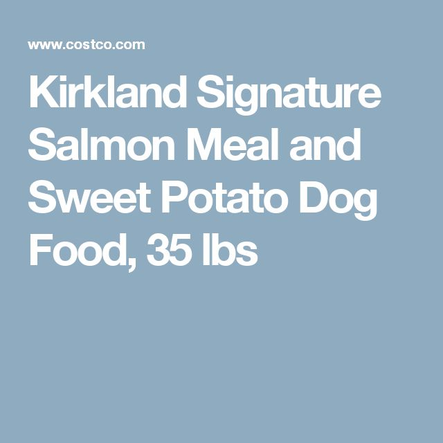 Kirkland Signature Salmon Meal and Sweet Potato Dog Food, 35 lbs