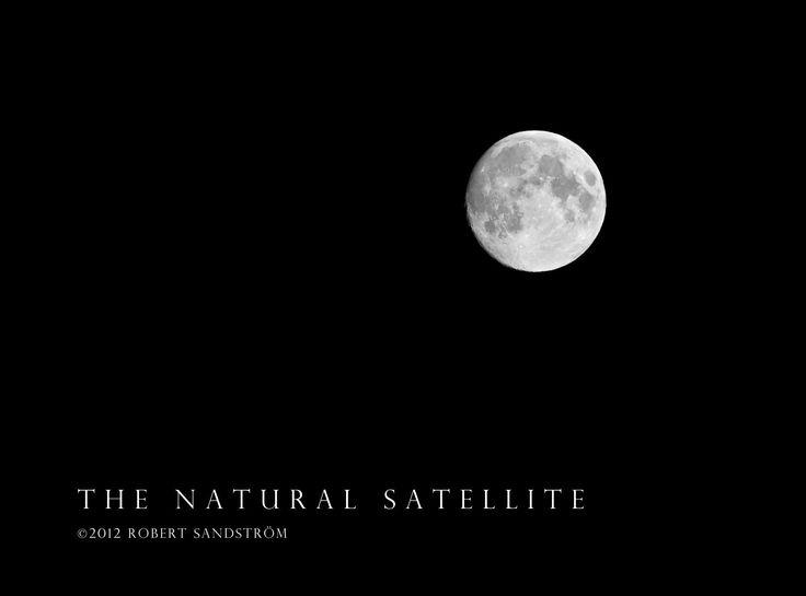 The Natural Satellite