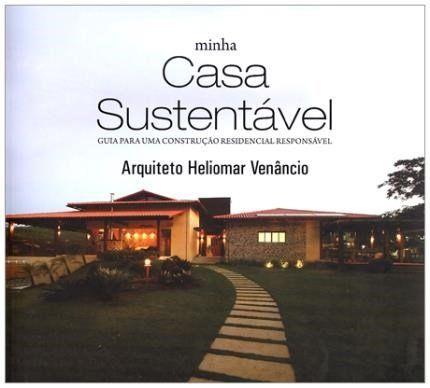 16 best livros de sustentabilidade books images on pinterest livro minha casa sustentvel fandeluxe Choice Image