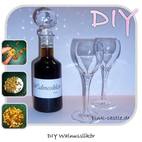 Rezept Walnusslikör / recipe walnut liqueur / DIY Tutorials at my Blog www.pink-castle.de