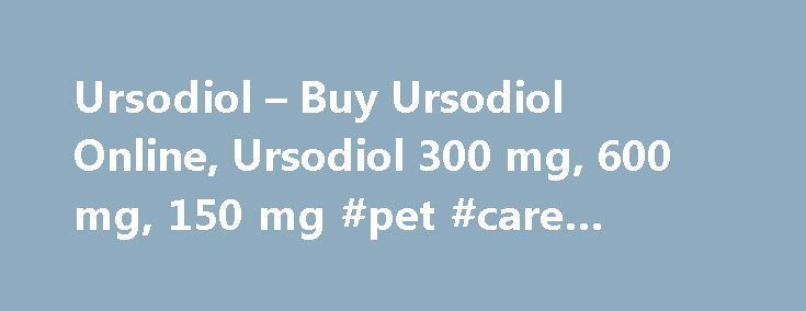 Ursodiol – Buy Ursodiol Online, Ursodiol 300 mg, 600 mg, 150 mg #pet #care #supplies http://pet.remmont.com/ursodiol-buy-ursodiol-online-ursodiol-300-mg-600-mg-150-mg-pet-care-supplies/  What we do Albutein 25 is indicated for the treatment of neonatal hyperbilirubinemia. You will be attached to an electrocardiogram ECG machine throughout the procedure. 9 Injection Lactated Ringer s Injection The 2009 H1N1 influenza swine flu was almost uniformly susceptible to oseltamivir. Many of the…