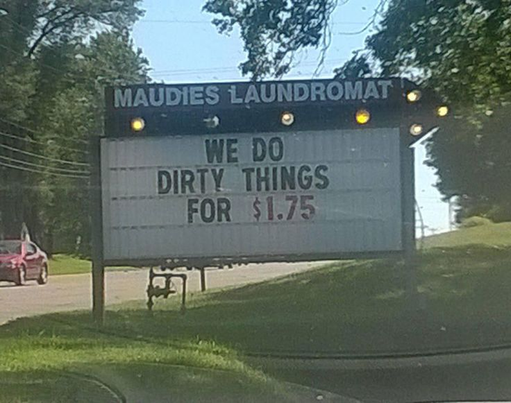 ☻☻☻ FUNNY SIGNS ☻☻☻ ~My local laundromat finally comes clean