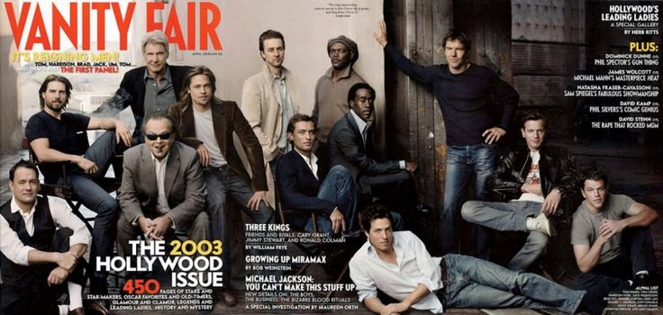2003  From left: Tom Hanks, Tom Cruise, Harrison Ford, Jack Nicholson, Brad Pitt, Edward Norton, Jude Law, Samuel L. Jackson, Don Cheadle, Hugh Grant, Dennis Quaid, Ewan McGregor, and Matt Damon.
