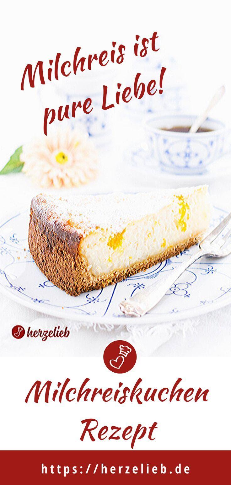 Milchreiskuchen Rezept Mit Mandarinen Und Liebe Rezept Milchreiskuchen Rezepte Und Kuchen