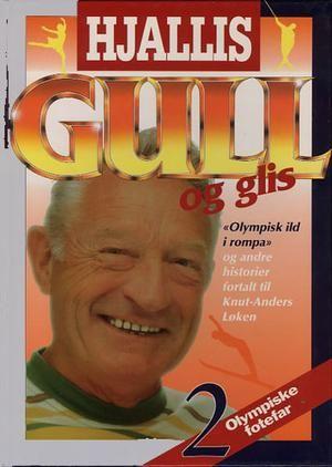 """""""Gull og glis"""" av Hjalmar Andersen"""