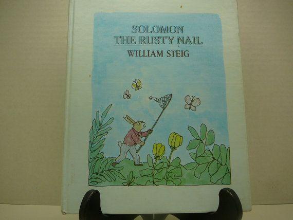 Solomon the Rusty Nail 1985 William Steig by VintageBookMarket, $17.00