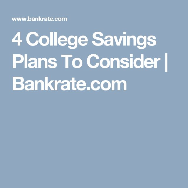 4 College Savings Plans To Consider | Bankrate.com