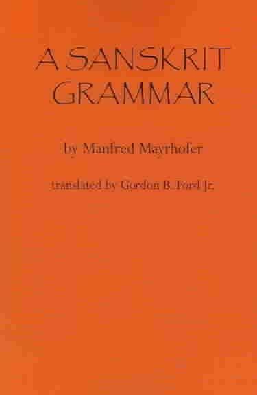 A Sanskrit Grammar