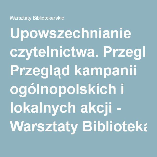 Upowszechnianie czytelnictwa. Przegląd kampanii ogólnopolskich i lokalnych akcji - Warsztaty Bibliotekarskie
