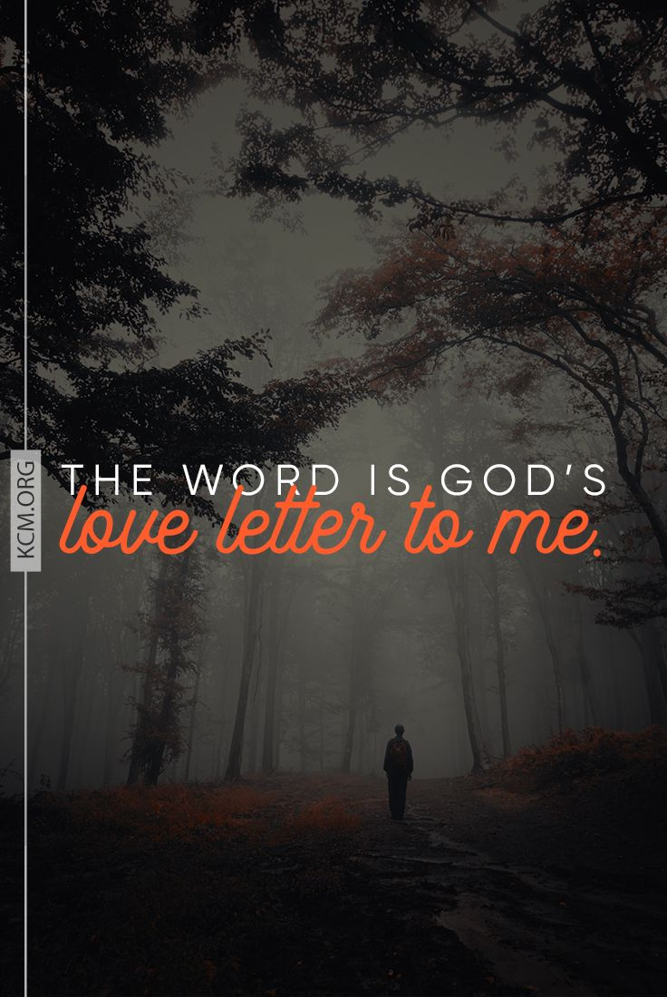 The scriptures are God's love letters to me. | Kenneth & Gloria
