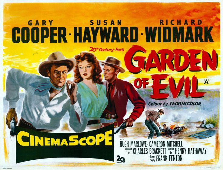 Garden of Evil - 1954 - Henry Hathaway