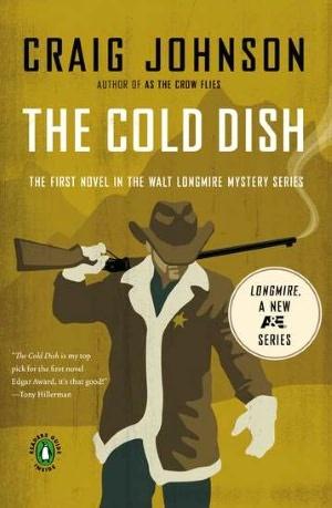 The Cold Dish (Walt Longmire Series #1) by Craig Johnson