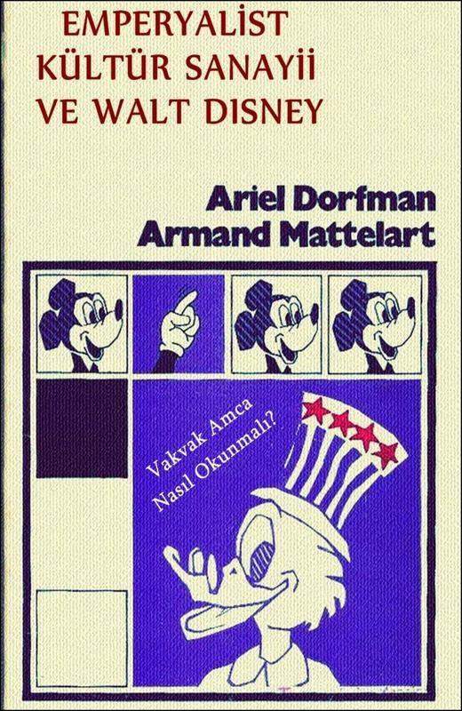 Ariel Dorfman - Armand Mattelart - Emperyalist Kültür Sanayi ve Walt Disney - Eski Kitaplarım - Eskiden günümüze kitaplar