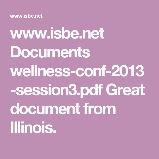 www.isbe.net Documents wellness-conf-2013-session3.pdf  Great document from Illinois.
