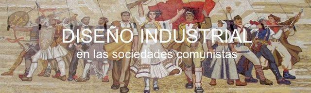 Héctor Torres: Diseño Industrial en las sociedades comunistas