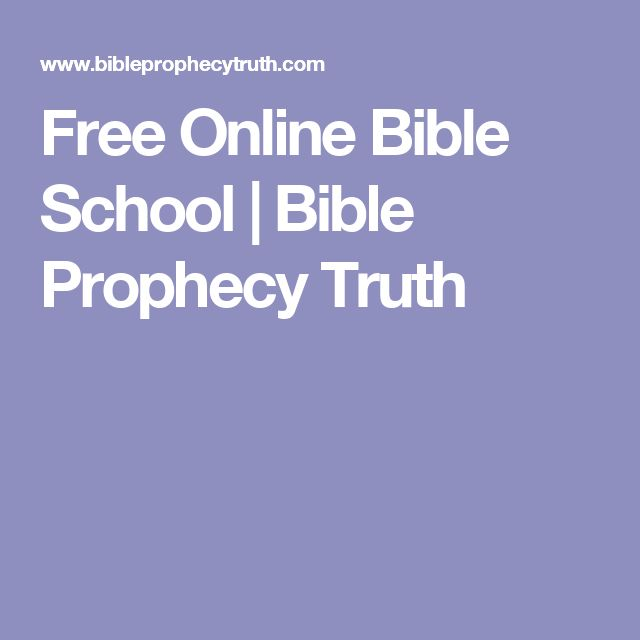 Free Online Bible School | Bible Prophecy Truth