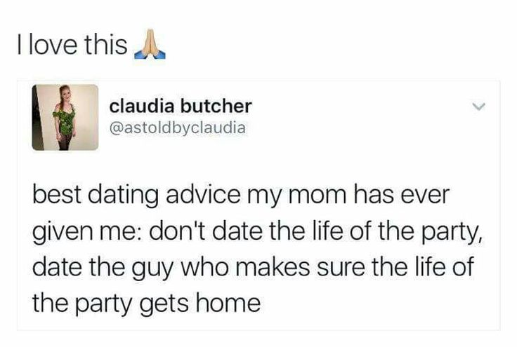 Best dating advice. Follow @jewelbyrd843 for more!