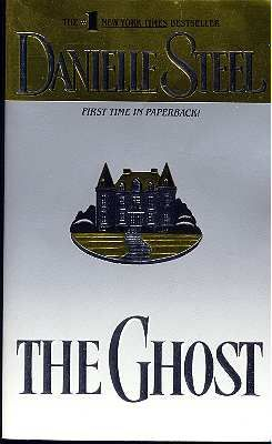 The Ghost by Danielle Steel  this has been my favorite of all and I have read her books as long as I can remember