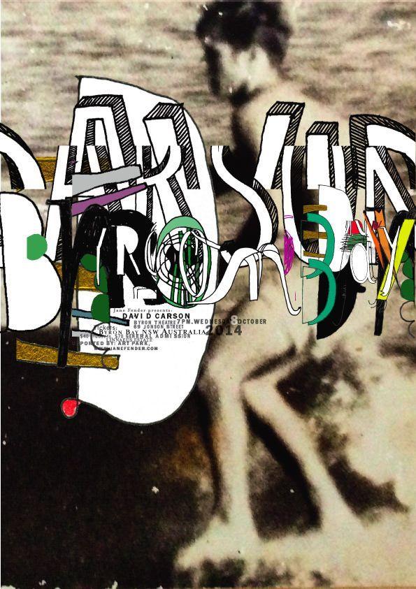 """Byron Bay """"wave"""" David Carson, presented by Jane Fender. Byron Bay, NSW…"""
