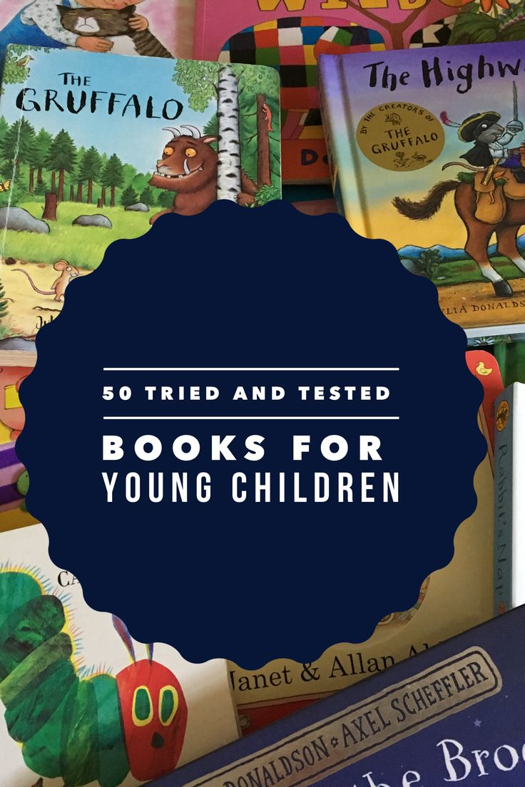 50 tried and tested books for young children toddler