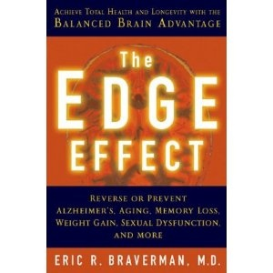The Edge Effect by Dr. Eric Braverman is a great book into the psyche of our brains!